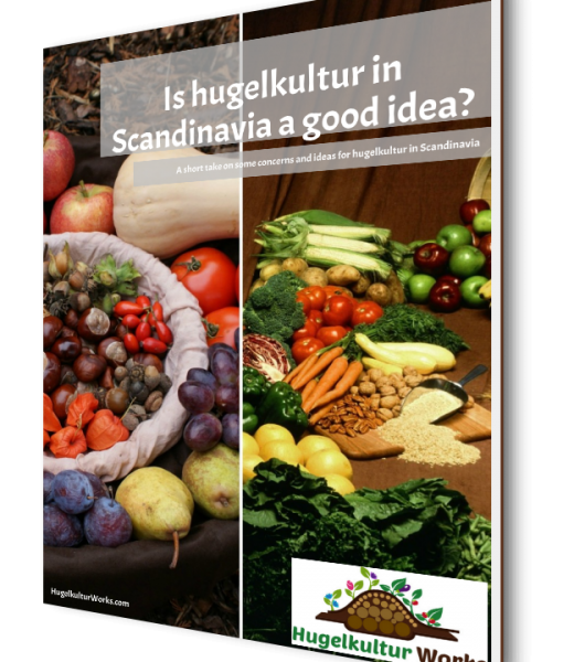 Is hugelkultur in Scandinavia a good idea?